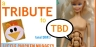 A tribute to TBD