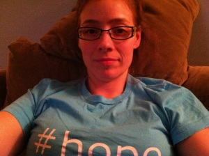 me, in my hope tee. about 2.5 yrs ago.